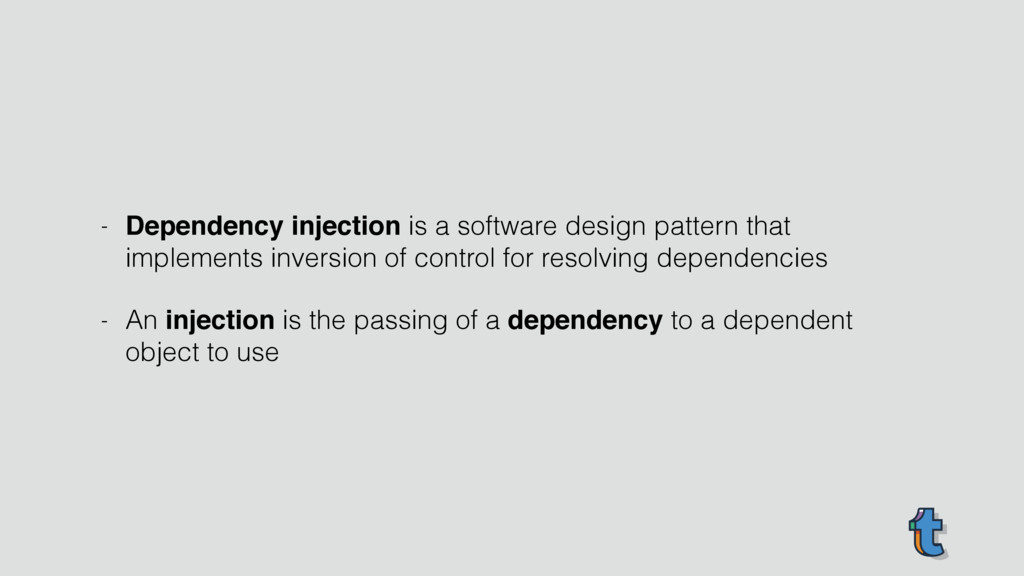 - Dependency injection is a software design pat...