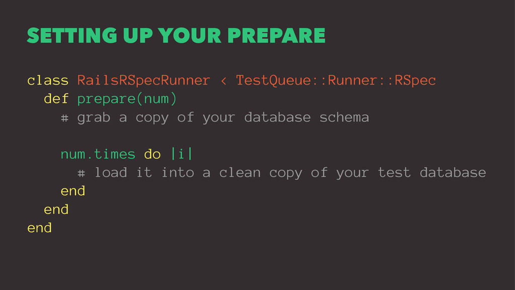 SETTING UP YOUR PREPARE class RailsRSpecRunner ...