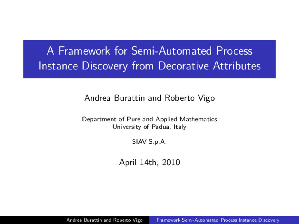 A Framework for Semi-Automated Process Instance...