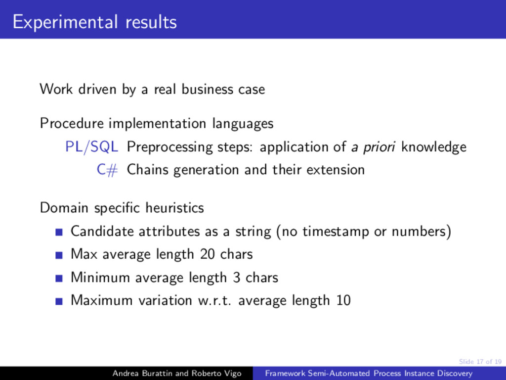 Slide 17 of 19 Experimental results Work driven...