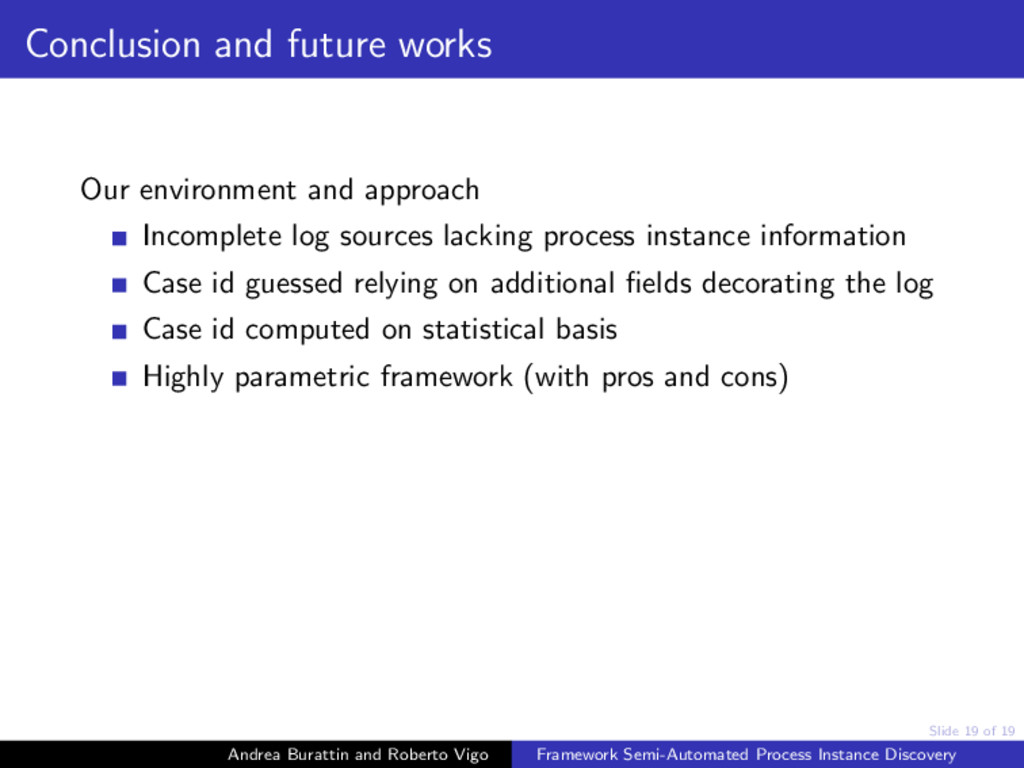 Slide 19 of 19 Conclusion and future works Our ...