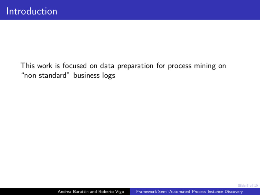 Slide 5 of 19 Introduction This work is focused...