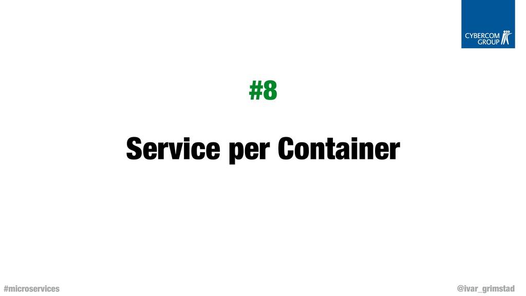 @ivar_grimstad #microservices Service per Conta...