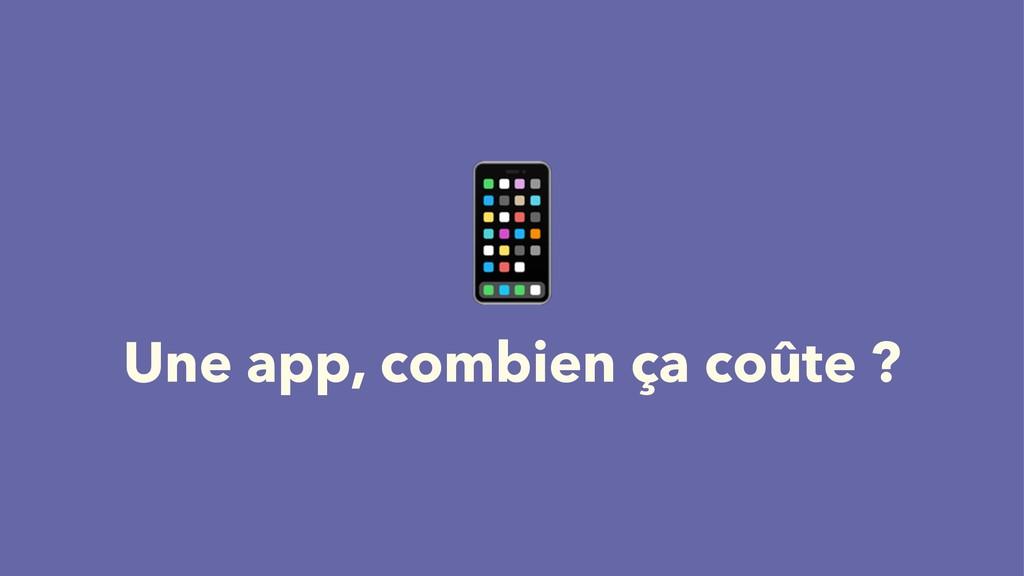 ! Une app, combien ça coûte ?