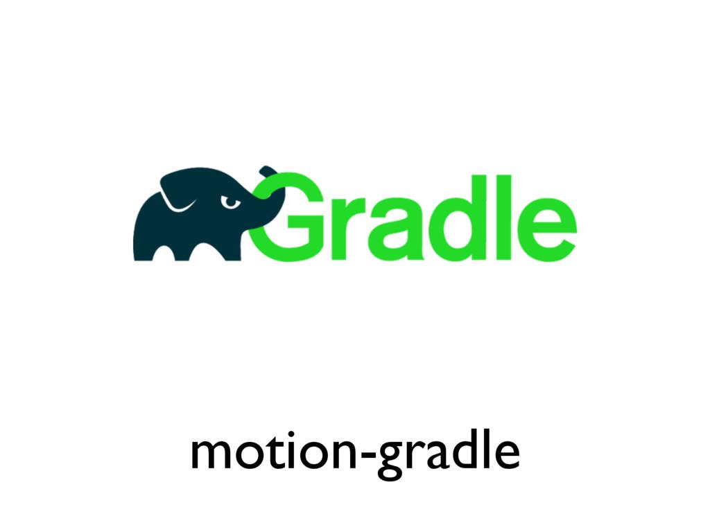 motion-gradle
