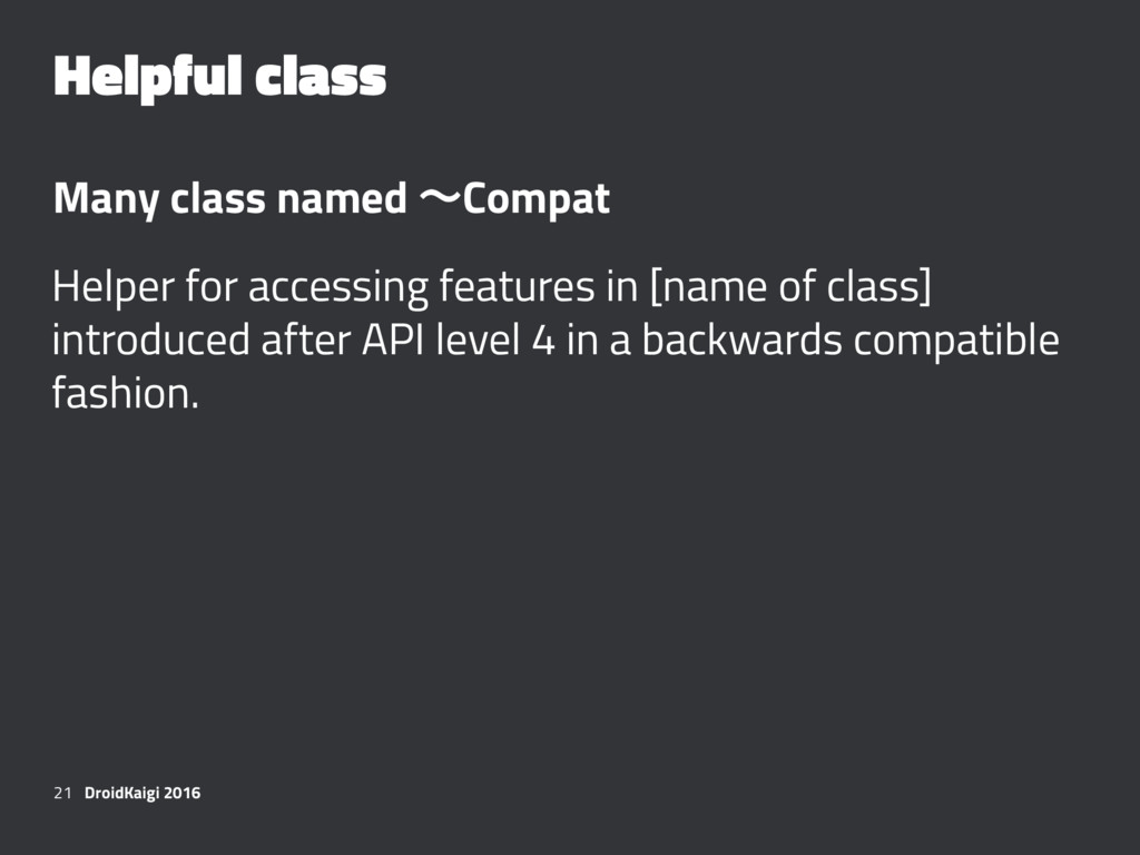 Helpful class Many class named ʙCompat Helper f...
