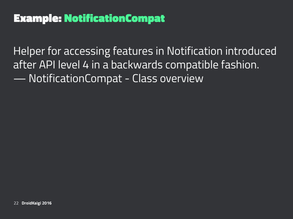 Example: NotificationCompat Helper for accessin...