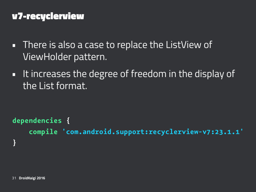 v7-recyclerview • There is also a case to repla...