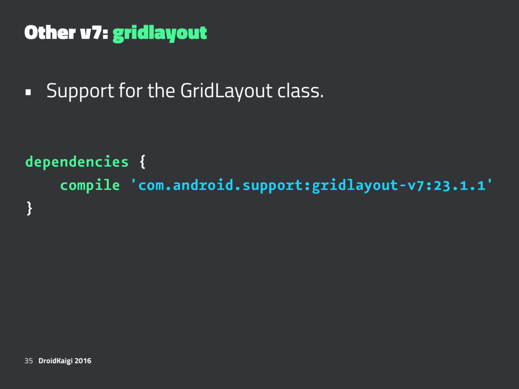 Other v7: gridlayout • Support for the GridLayo...