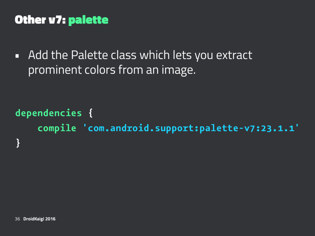 Other v7: palette • Add the Palette class which...