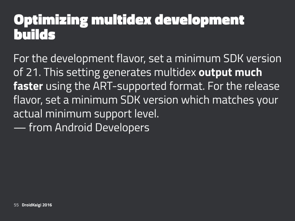 Optimizing multidex development builds For the ...