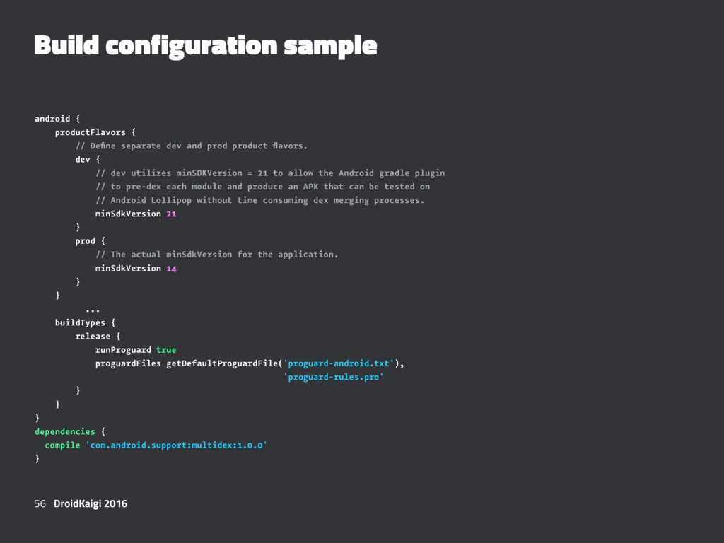 Build configuration sample android { productFla...