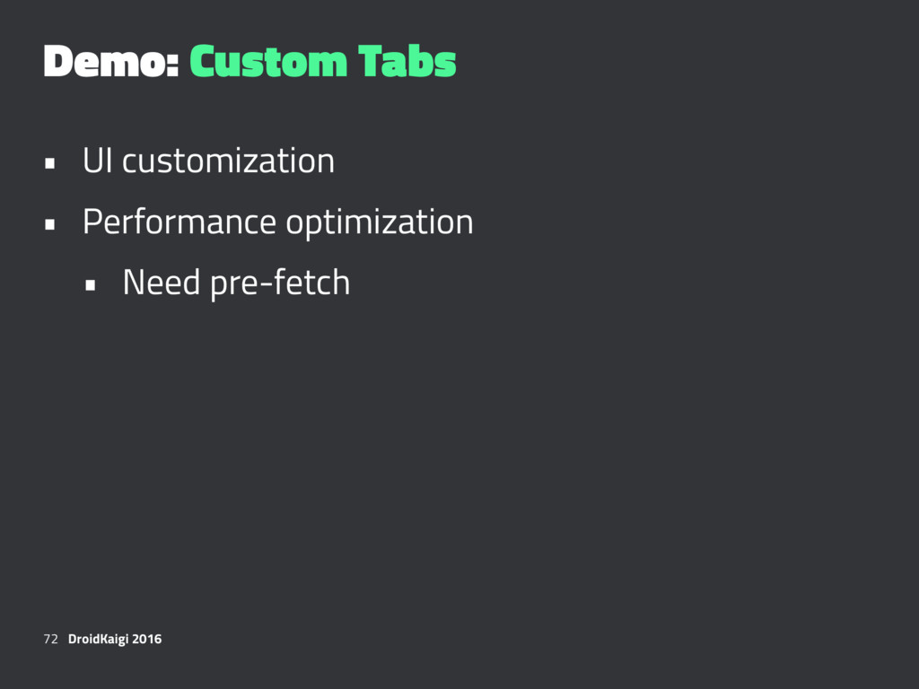 Demo: Custom Tabs • UI customization • Performa...