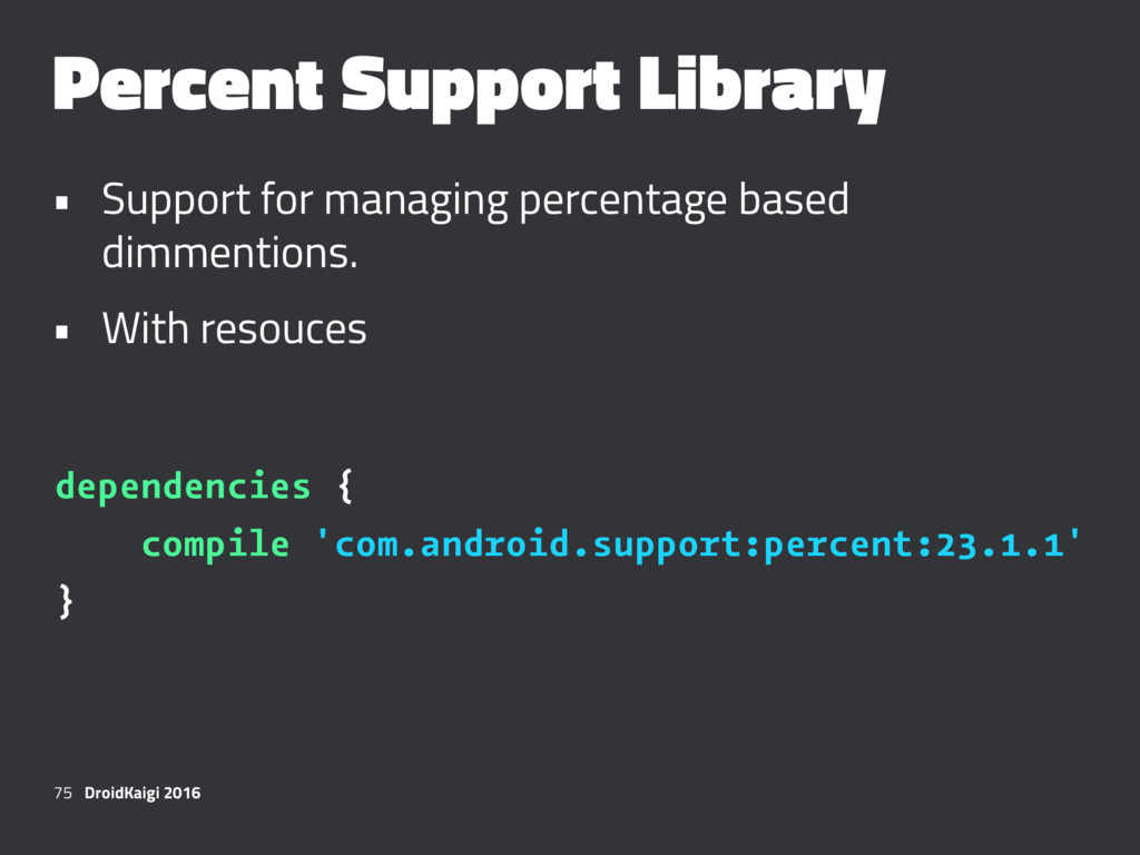 Percent Support Library • Support for managing ...