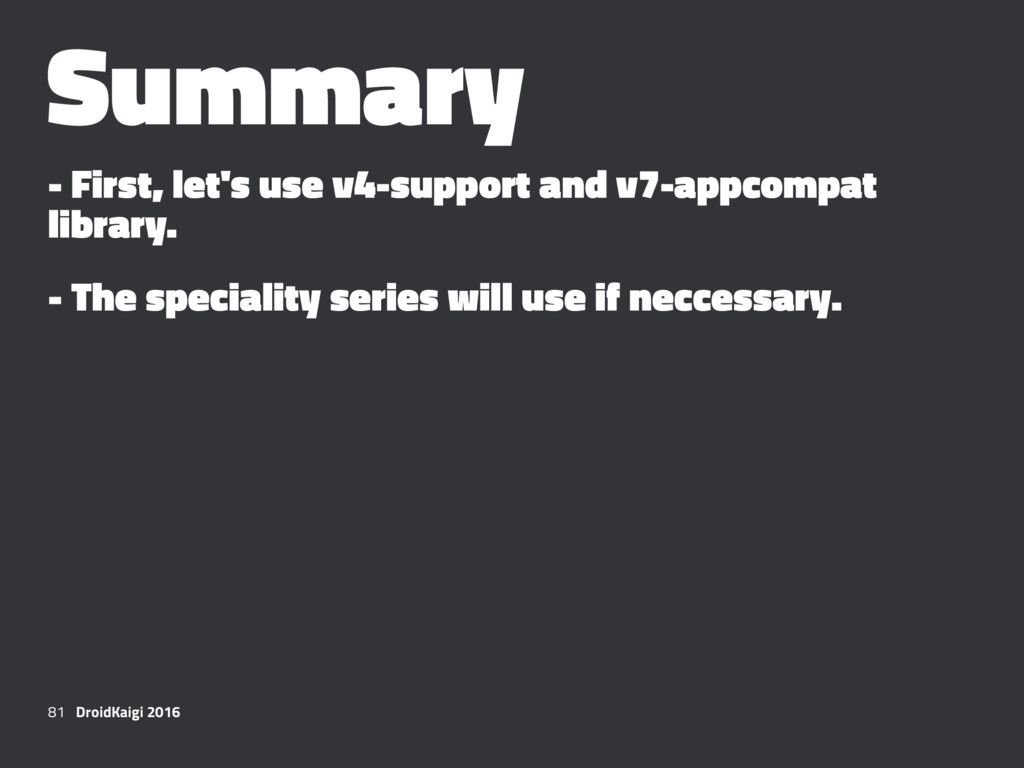 Summary - First, let's use v4-support and v7-ap...