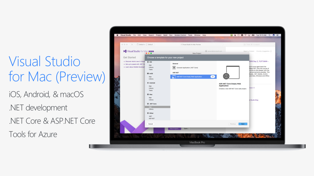 Visual Studio for Mac (Preview) iOS, Android, &...