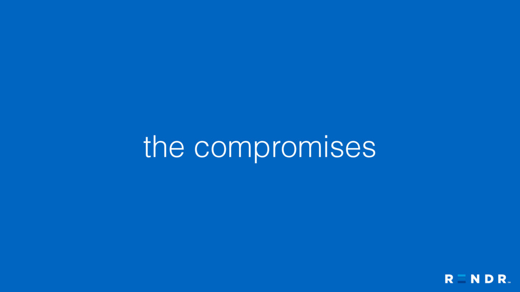 the compromises