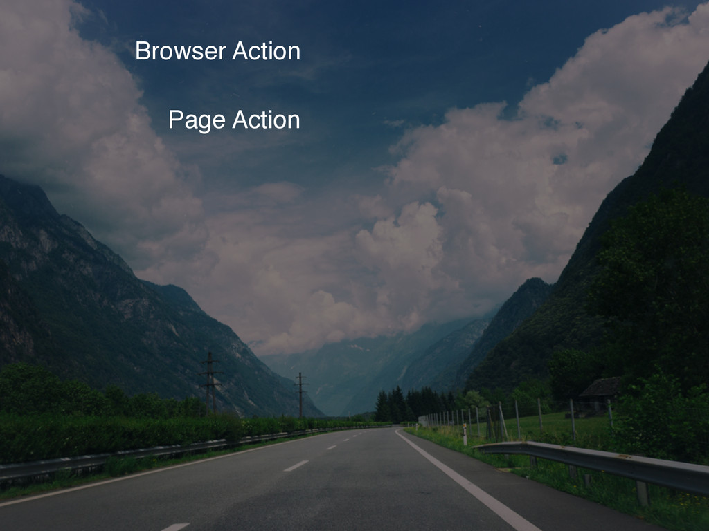 Browser Action Page Action