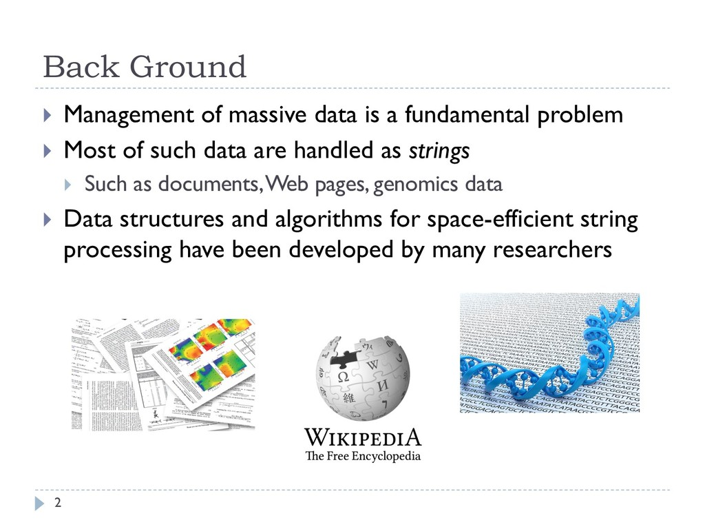 Back Ground } Management of massive data is a f...