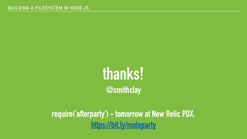 BUILDING A FILESYSTEM IN NODE.JS thanks! @smith...