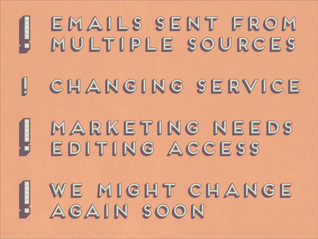 emails sent from multiple sources ! changing se...