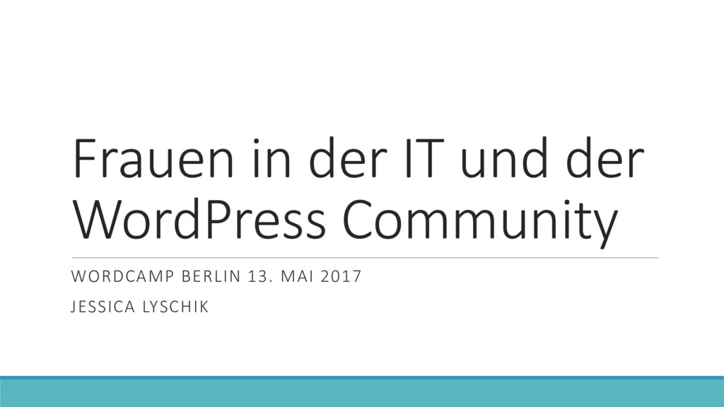 Frauen in der IT und der WordPress Community WO...