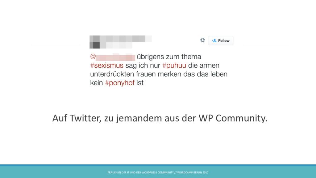 . Auf Twitter, zu jemandem aus der WP Community...