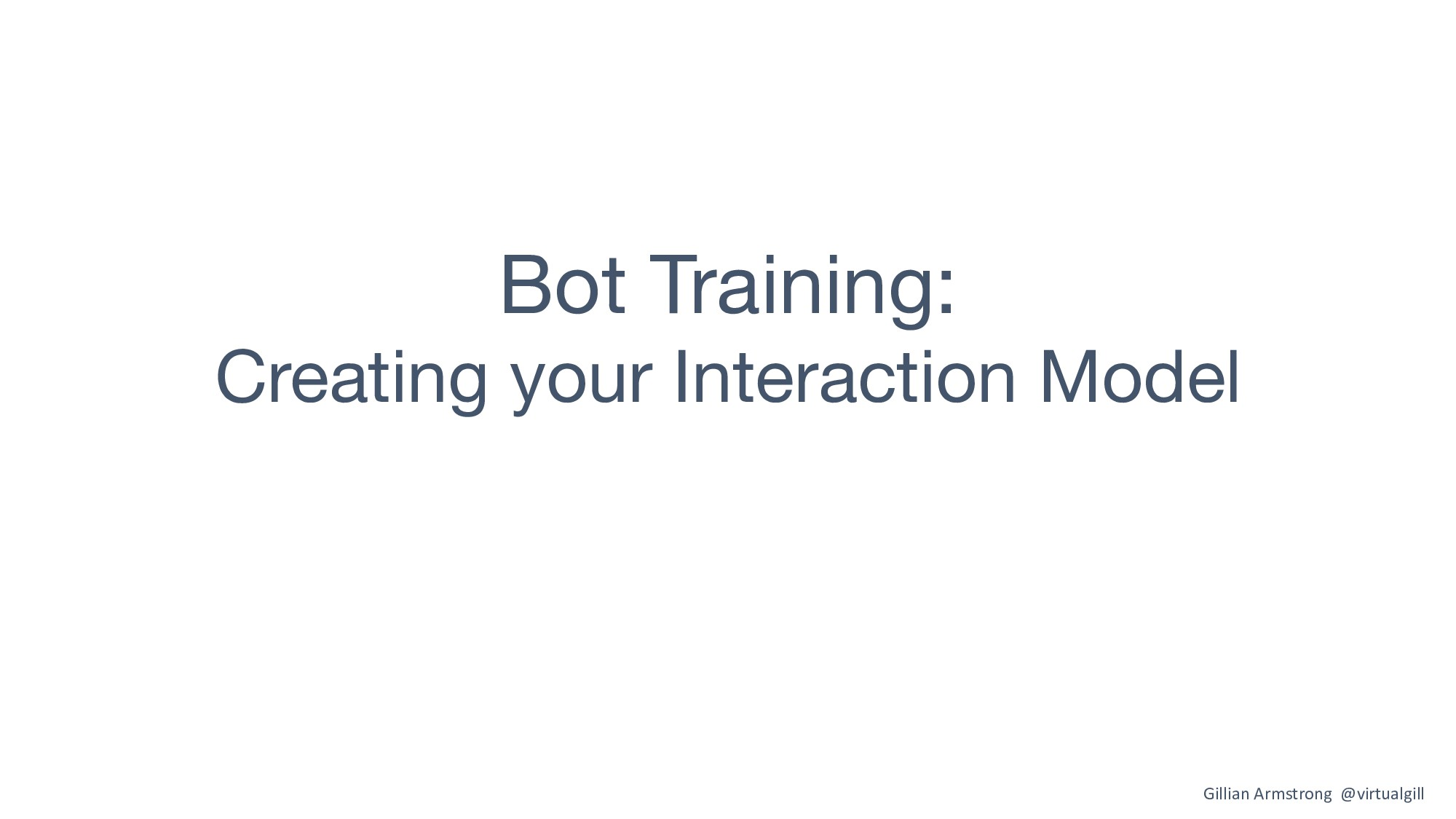 Bot Training: Creating your Interaction Model G...