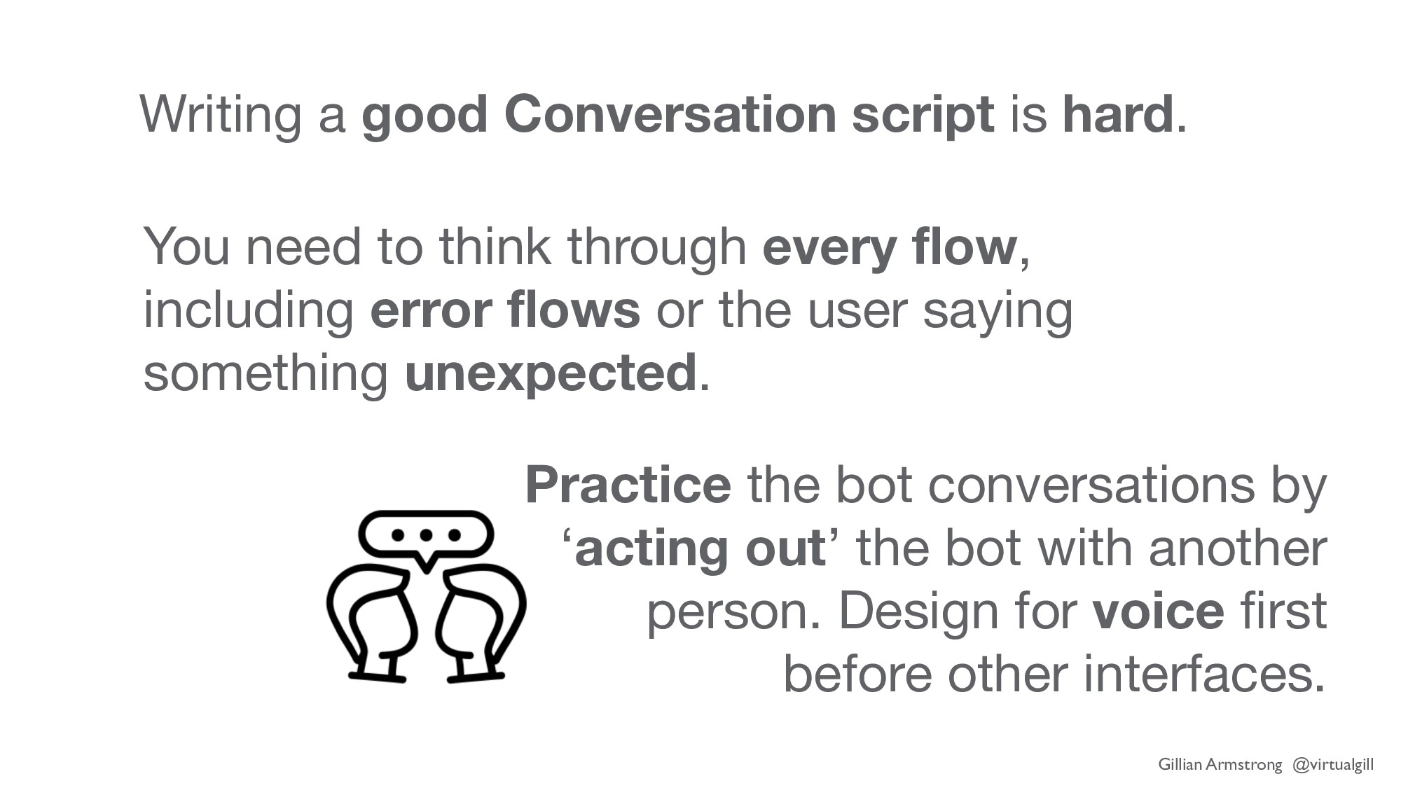 Writing a good Conversation script is hard. You...