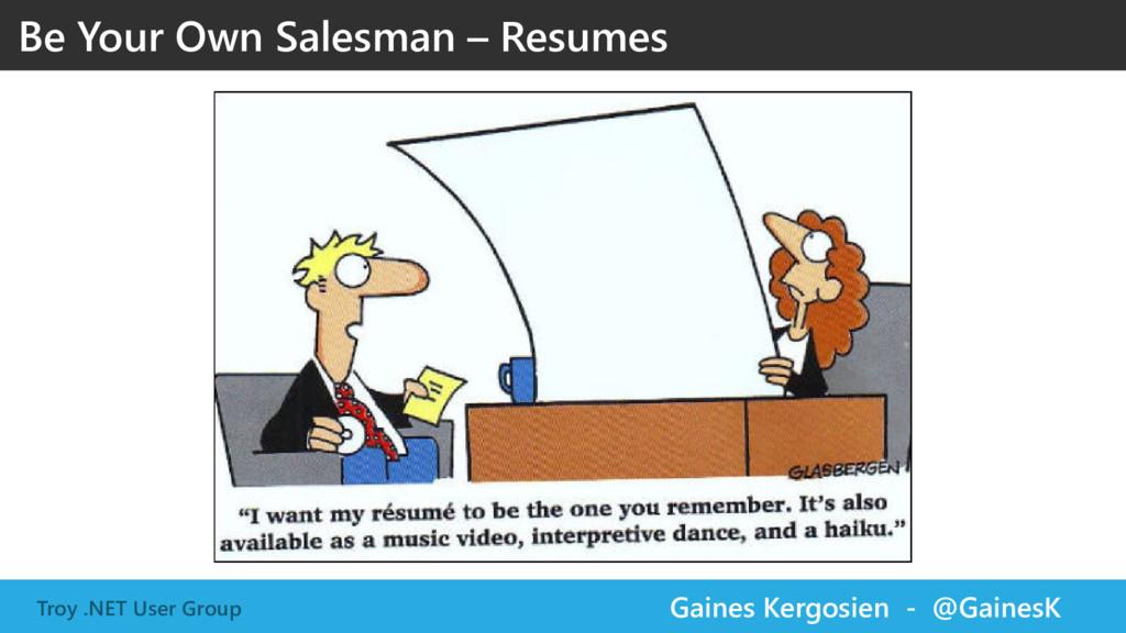 Troy .NET User Group Gaines Kergosien - @Gaines...