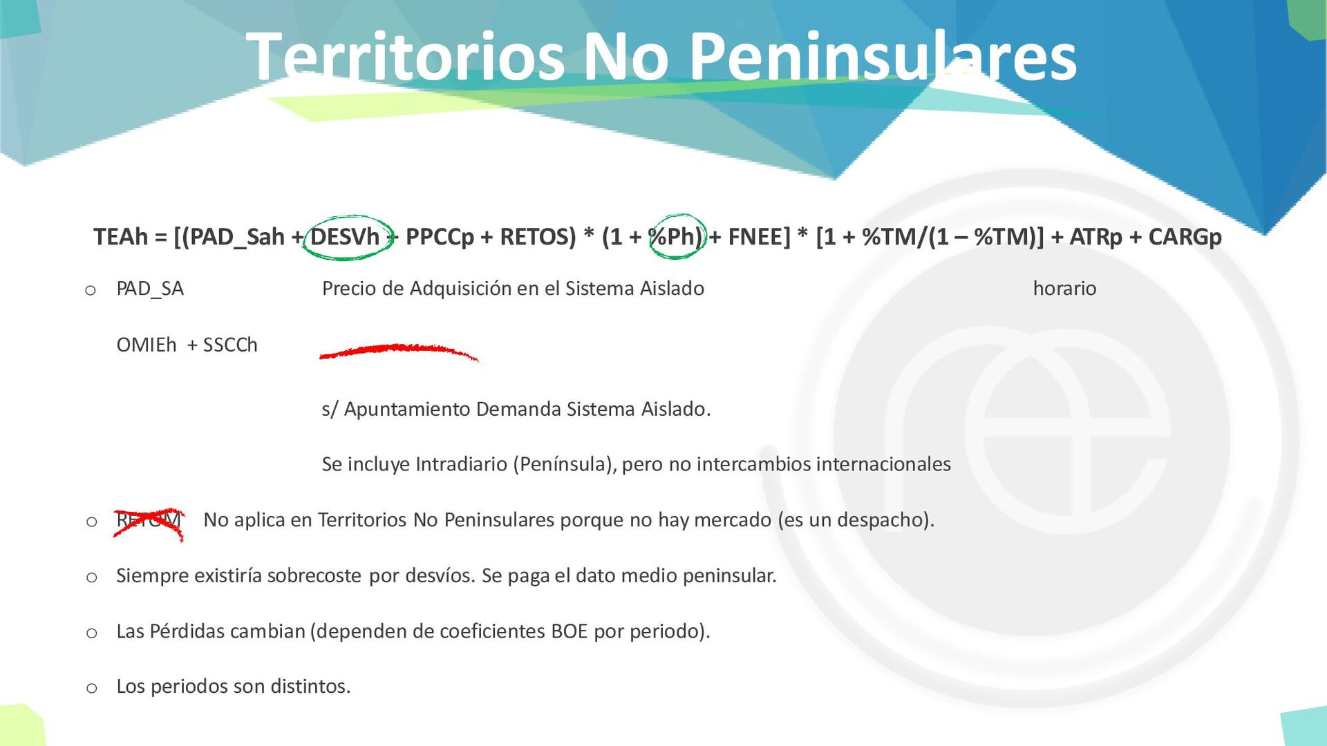 Territorios No Peninsulares TEAh = [(PAD_Sah + ...