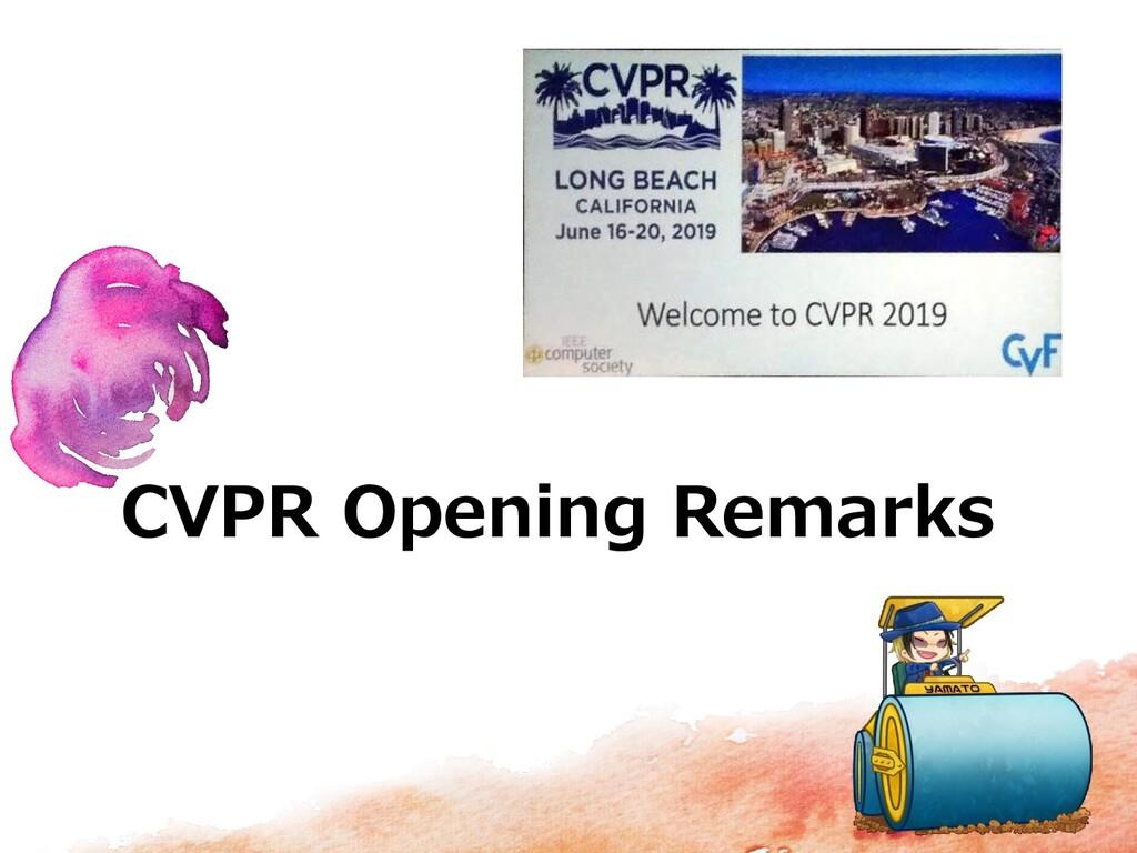 CVPR Opening Remarks