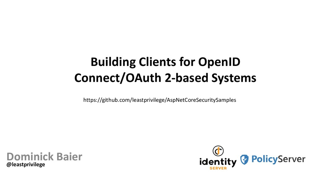 Building Clients for OpenID Connect/OAuth 2-bas...