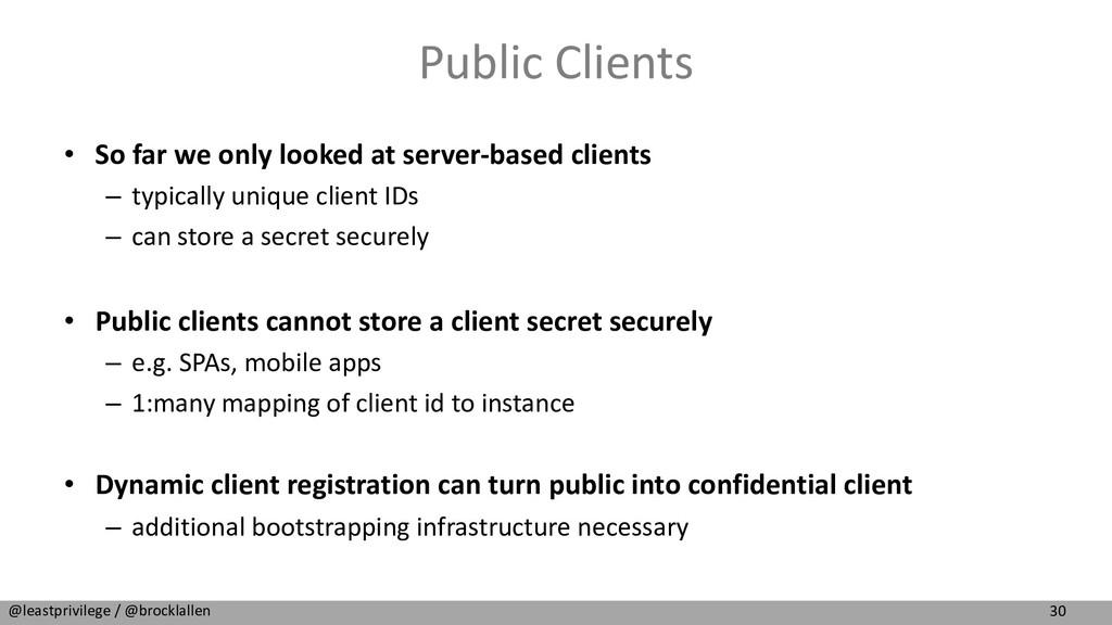 30 @leastprivilege / @brocklallen Public Client...