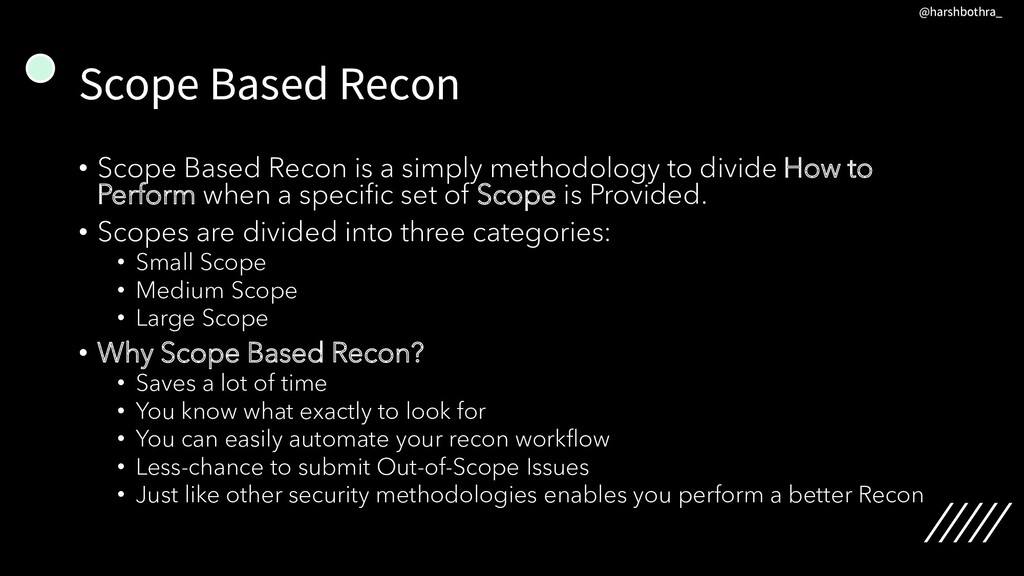 Scope Based Recon • Scope Based Recon is a simp...