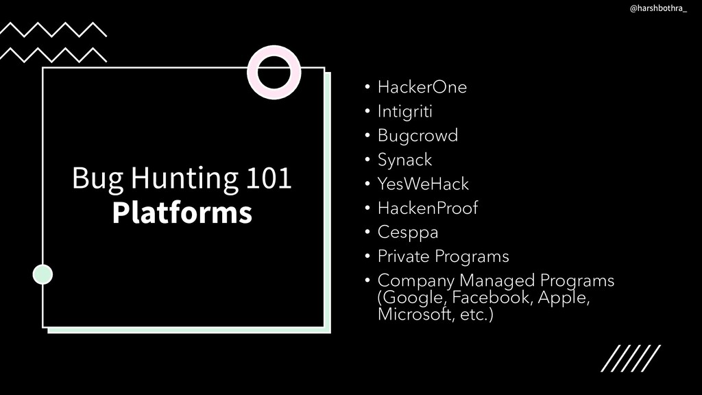 Bug Hunting 101 Platforms • HackerOne • Intigri...