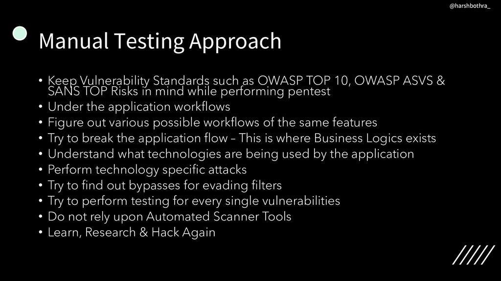 Manual Testing Approach • Keep Vulnerability St...