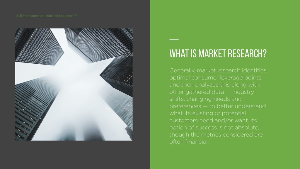 Is it the same as market research? — What is Ma...