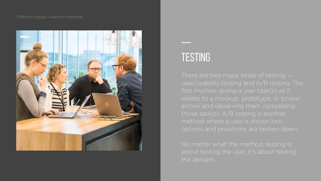 Different design research methods — Testing The...