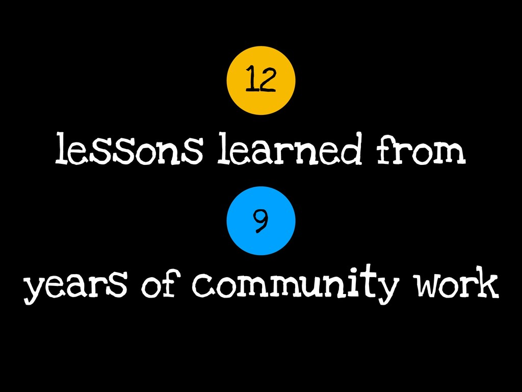 years of community work 12 9 lessons learned fr...