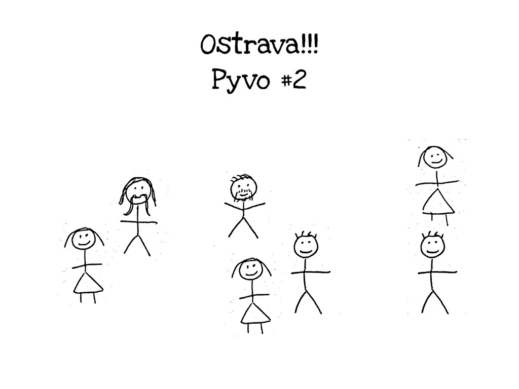 Ostrava!!! Pyvo #2