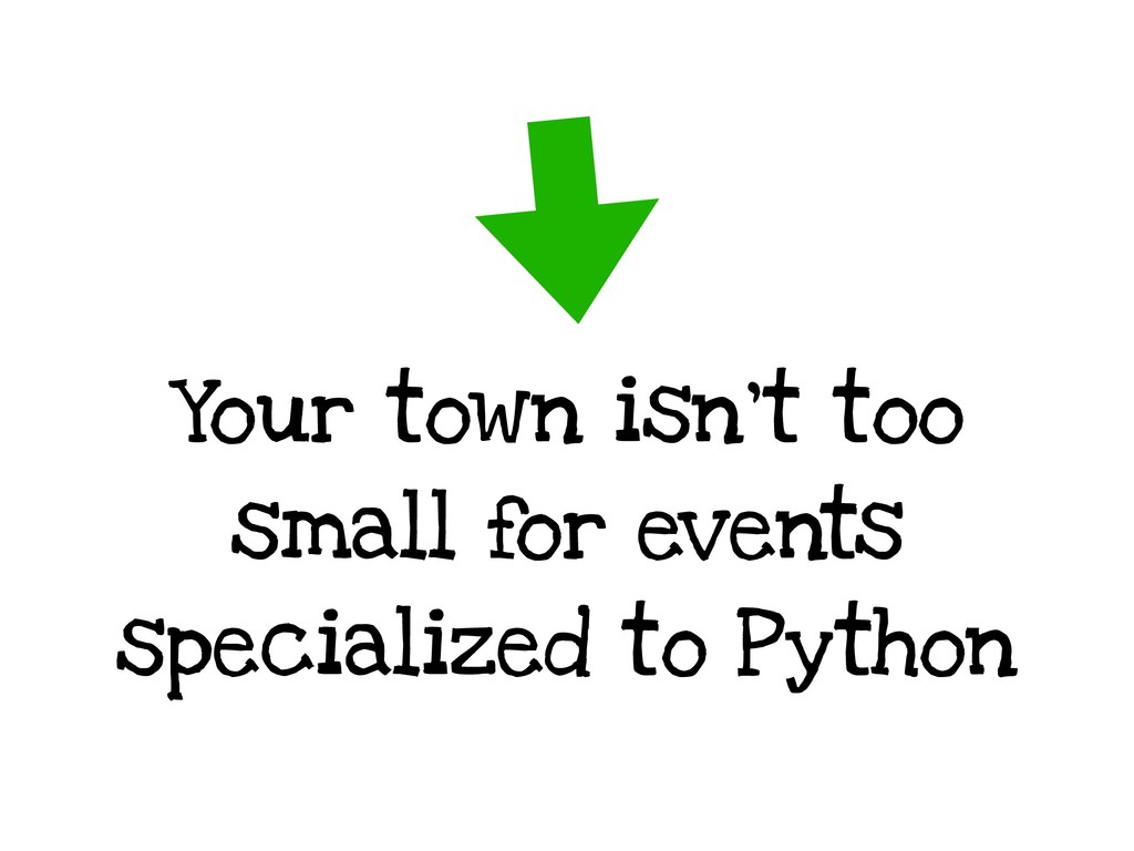 Your town isn't too small for events specialize...