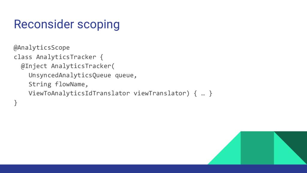 Reconsider scoping @AnalyticsScope class Analyt...