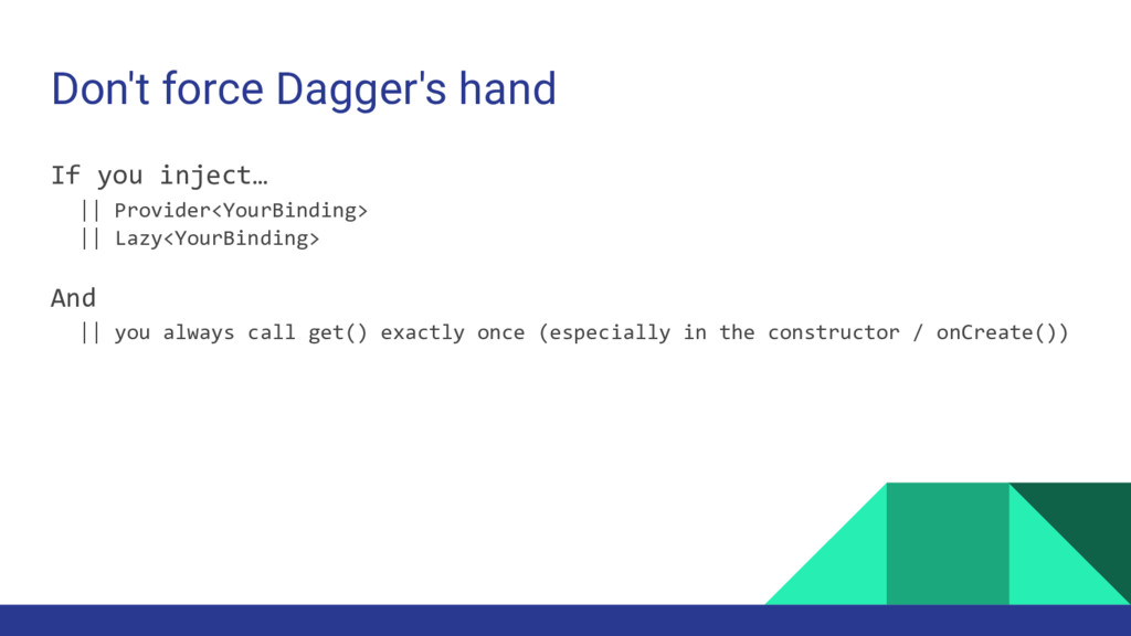 Don't force Dagger's hand If you inject… || Pro...