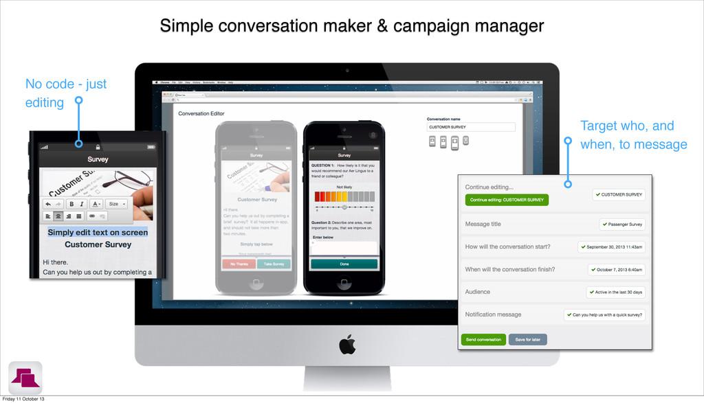 Simple conversation maker & campaign manager No...