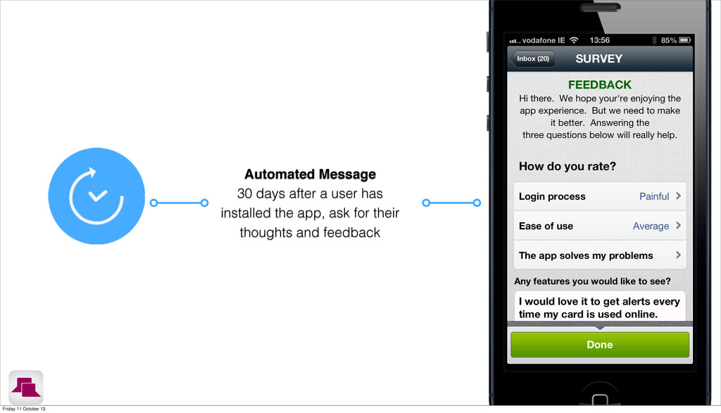 Automated Message 30 days after a user has inst...