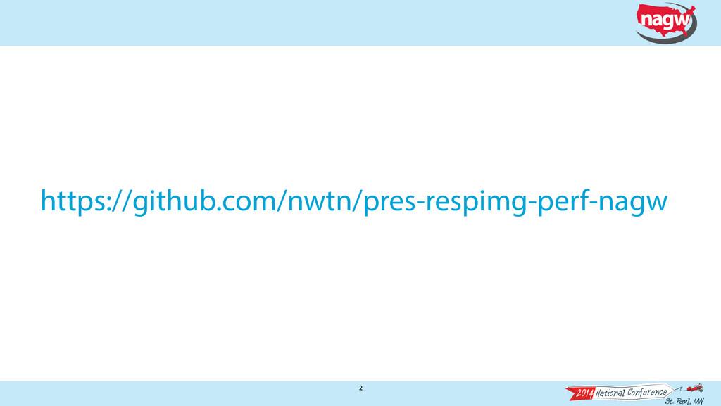 2 2 https://github.com/nwtn/pres-respimg-perf-n...