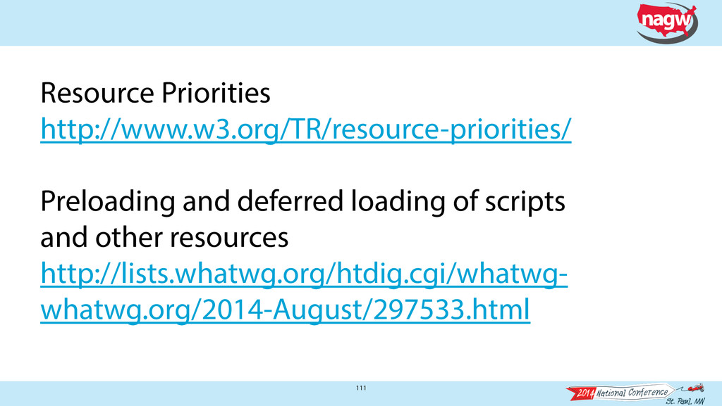 111 Resource Priorities http://www.w3.org/TR/re...