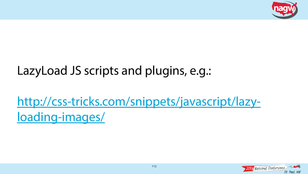 112 LazyLoad JS scripts and plugins, e.g.: ! ht...