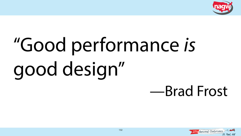 "132 ""Good performance is good design"" —Brad Fro..."